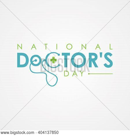 Typography For National Doctors Day With Stethoscope. Letter National Doctors Day For Element Design