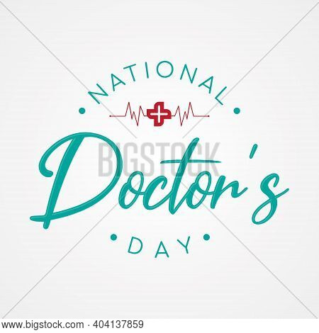 Typography For National Doctors Day With Cross And Heart Beat. Letter National Doctors Day For Eleme