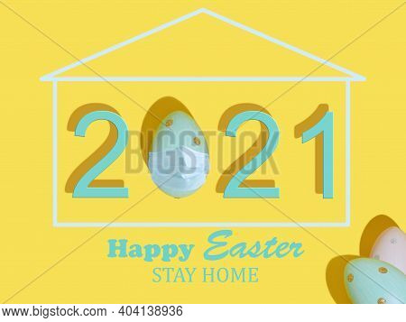 Happy Easter 2021. Coronavirus Protection Concept For The Easter Holidays. Easter Egg With A Protect