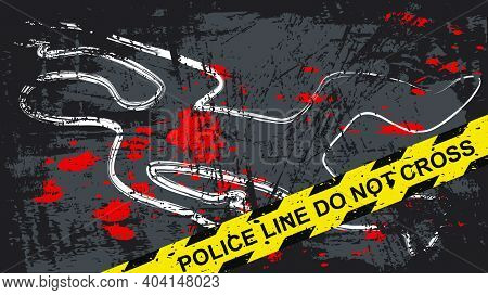 Crime Scene With Dead Body And Blood Stains. Person Chalk Outline Drawing On The Asphalt. Grunge Bac