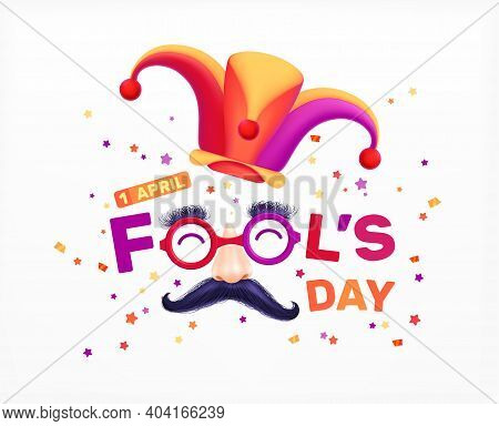 Fools Day 1 April Realistic Lettering Composition With Editable Text And Joker Hat With Fake Moustac