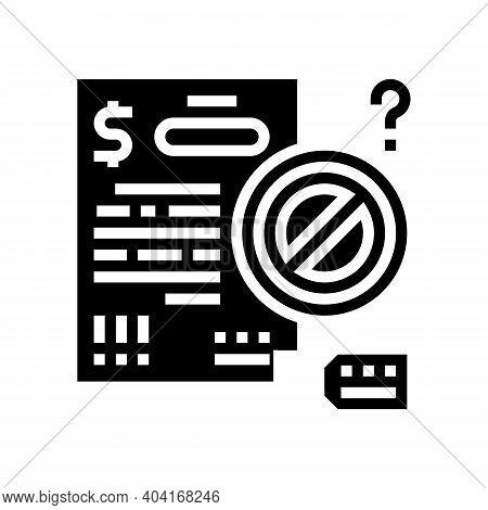 Refuse Loan Glyph Icon Vector. Refuse Loan Sign. Isolated Contour Symbol Black Illustration