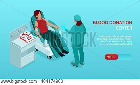 Blood Donation Center Horizontal Isometric Web Banner With Nurse Instructing Donor In Reclining Chai