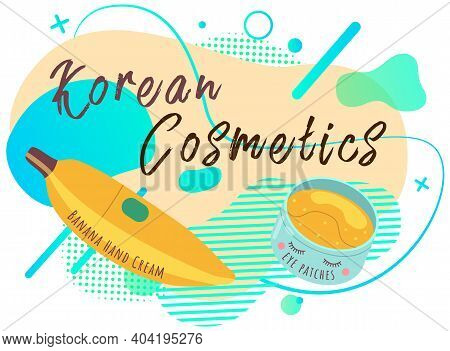 Korean Cosmetics Skin Care Beauty Banner. Vector Illustration With Cosmetic Accessories. Beautiful P