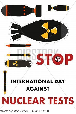 Stop Weapon Testing.international Day Against Nuclear Tests 29th August Vector Poster.nuclear Warhea