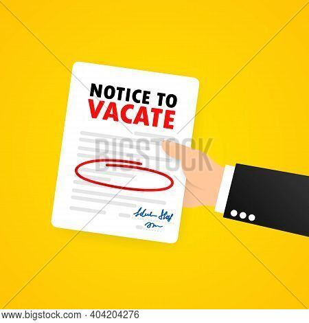 Businessman Is Holding Legal Documents. Eviction Notice Form. Human Resource Management Concept. Vec