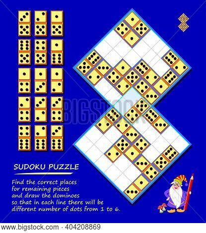 Logic Puzzle Sudoku Game. Find Correct Places For Remaining Pieces And Draw Dominoes So That In Each