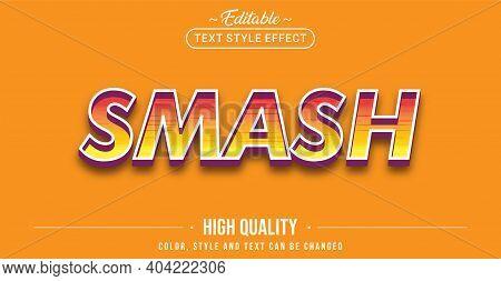 Editable Text Style Effect - Smash Text Style Theme. Graphic Design Element.