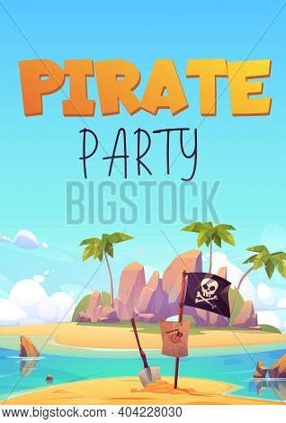 Pirate Party Flyer, Invitation For Kids Adventure Game Or Costume Party. Vector Poster With Cartoon