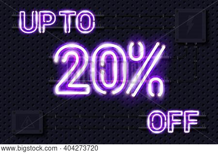 Up To 20 Percent Off Glowing Purple Neon Lamp Sign. Realistic Vector Illustration. Perforated Black