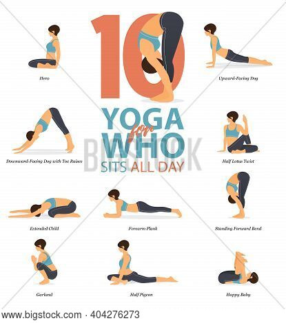 Infographic Of 10 Yoga Poses For Yoga At Home In Concept Of Yoga For Who Sit All Day In Flat Design.
