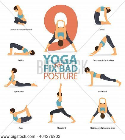 Infographic Of 9 Yoga Poses For Yoga At Home In Concept Of Fix Bad Posture In Flat Design. Woman Is