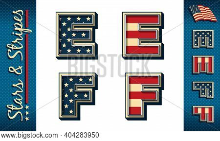 Letters E And F. Stylized Vector Initials With Usa Flag Elements And Colors, Isolated On White, With