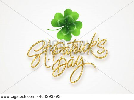 Golden Realistic Lettering Happy St. Patricks Day And Realistic Clover Leaf. Design Element For Post