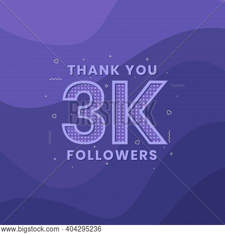 Thank You 3k Followers, Greeting Card Template For Social Networks.