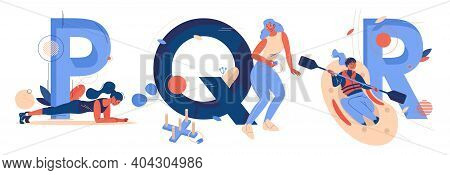 Alphabet Letters Collection P For Plank Pose, Q For Quoits And R For Rafting With Capital Characters
