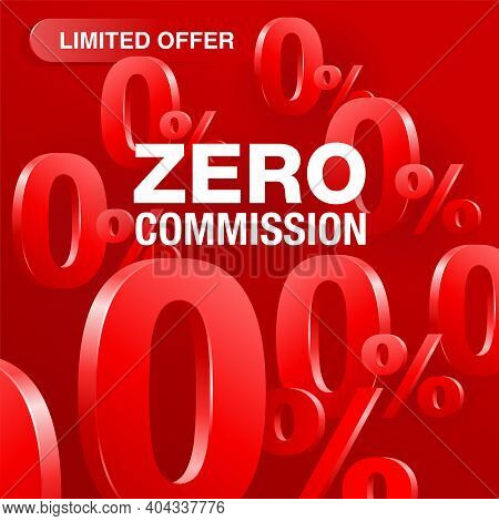 0 Means Free - Zero Commission Square Banner Or Poster For Credit Company Offers - Isolated Vector I