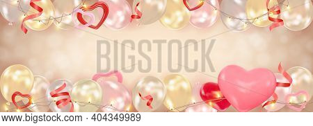 Valentines Day Background With Hearts, Balloons, Shining Garlands, Tinsel. Romantic Composition From