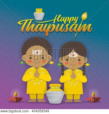 Thaipusam Or Thaipoosam - A Festival Celebrated By The Tamil Community. Cartoon Tamil Kids With Vel