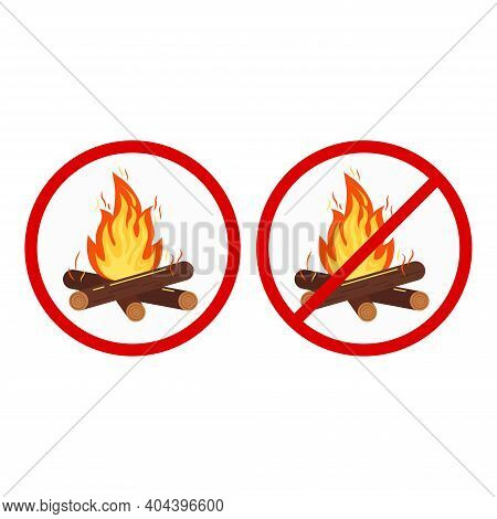 Bonfire And No Camping Sign Set Isolated On White Background. Prohibition Open Flame Campfire Symbol