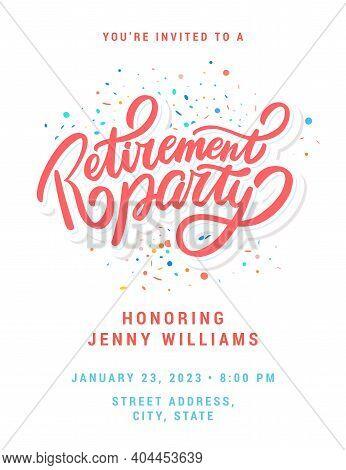 Retirement Party Invitation. Vector Lettering. Vector Illustration.