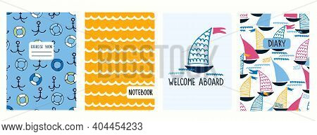 Set Of Cover Page Templates With Sailing Boats, Anchors, Lifesavers, Waves, Cheering Phrase. Based O