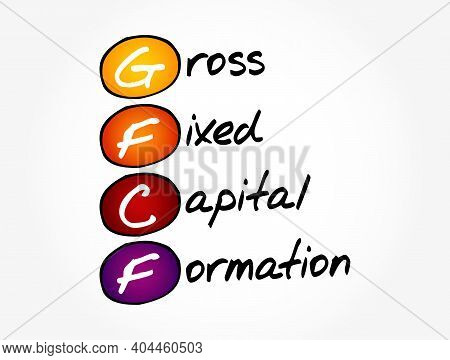 Gfcf - Gross Fixed Capital Formation Acronym, Business Concept Background