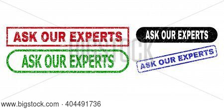 Ask Our Experts Grunge Stamps. Flat Vector Grunge Seal Stamps With Ask Our Experts Text Inside Diffe