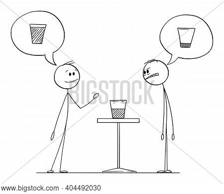 Two Men Are Meaning If The Glass With Water Is Half Full Or Half Empty, Vector Cartoon Stick Figure