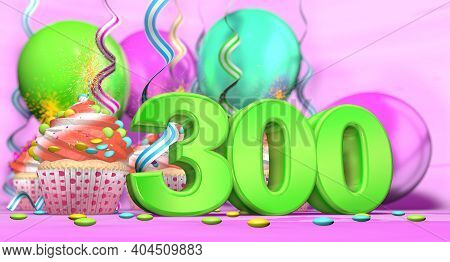 Birthday Cupcake With Sparking Candle With The Number 300 Large In Green With Cupcakes With Red Crea