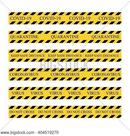 Quarantine Warning Tape Stripe Set. Global Lockdown Concept. Yellow And Black Set Stripes. Barricade