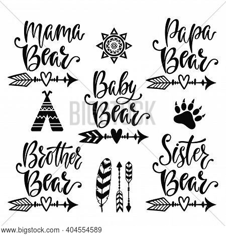 Mama, Papa, Baby, Brother, Sister Bear. Hand Drawn Typography Vector Phrases.
