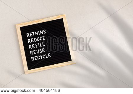 Rethink, Reduce, Refill, Reuse, Recycle. Black Letter Box With Eco Friendly Motivational Quote. Zero