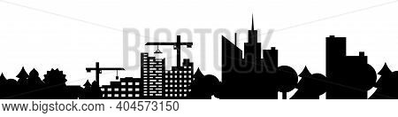 Big City And Suburbs Silhouette. Construction Of Residential Buildings In The City. Construction Cra
