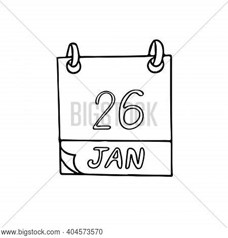 Calendar Hand Drawn In Doodle Minimalism. January 26. Australia Day, International Customs, Internet