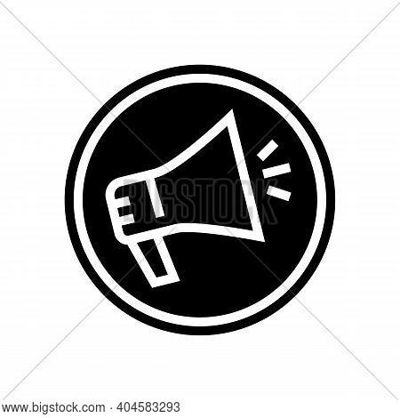 Advertising Loudspeaker Sign Glyph Icon Vector. Advertising Loudspeaker Sign Sign. Isolated Contour