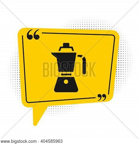Black Coffee Maker Moca Pot Icon Isolated On White Background. Yellow Speech Bubble Symbol. Vector