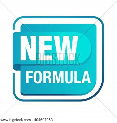 New Formula Square Glossy Stamp - Isolated Vector Sticker For Packaging Information And Conformity T