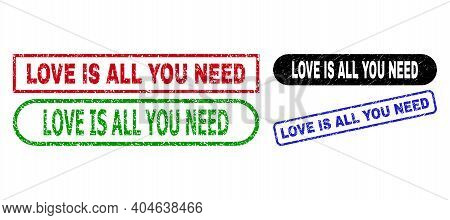 Love Is All You Need Grunge Stamps. Flat Vector Grunge Watermarks With Love Is All You Need Text Ins