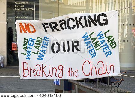 Bristol, Uk - April 8, 2017: Demonstrators Protest Against Barclays Bank's Involvement In Fracking T