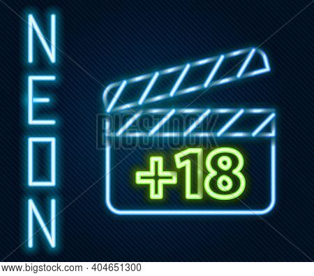 Glowing Neon Line Movie Clapper With 18 Plus Content Icon Isolated On Black Background. Age Restrict