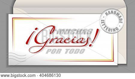 Handwritten Lettering In Spanish Language Muchas Gracias Por Todo - Many Thanks For Everything. Spai