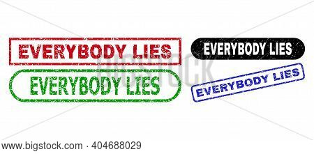 Everybody Lies Grunge Watermarks. Flat Vector Textured Stamps With Everybody Lies Message Inside Dif