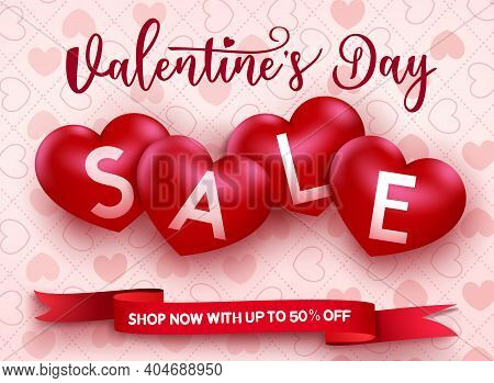 Valentine's Sale Vector Design. Valentine's Day Sale Text With Up To 50 % Off Promo Discount For Pro