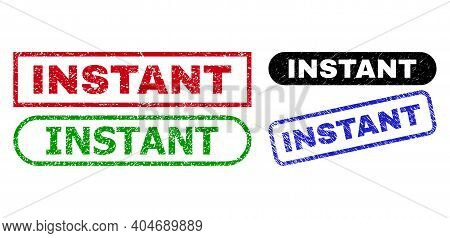 Instant Grunge Watermarks. Flat Vector Scratched Watermarks With Instant Tag Inside Different Rectan
