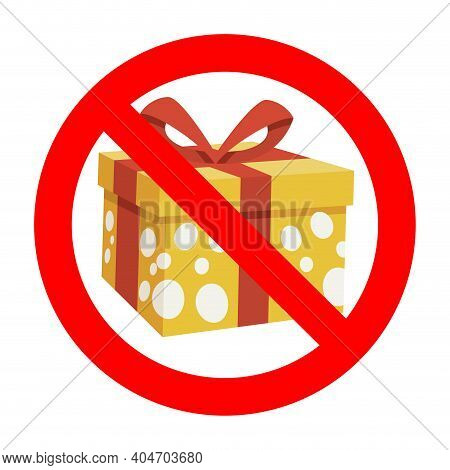 Ban Gift Symbol. No Present To Birthday, Box Forbidden, Gift Box Package Banned, Not Surprise And Bi