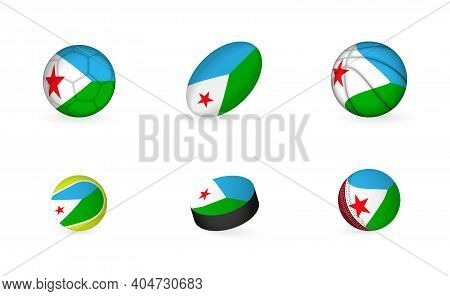 Sports Equipment With Flag Of Djibouti. Sports Icon Set Of Football, Rugby, Basketball, Tennis, Hock