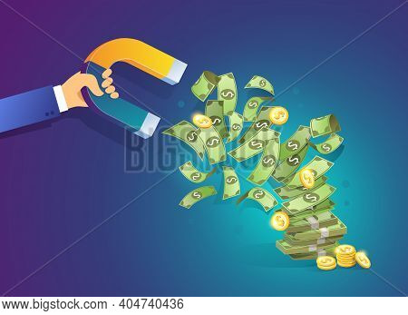 Hand Holding A Magnet Attracting Money. Isometric Vector Concept Of Attracting Investments, Money, B