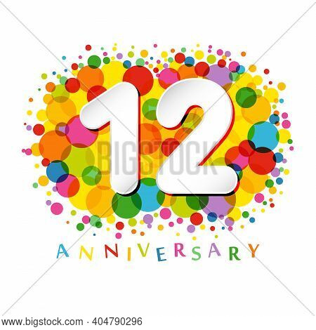 12th Anniversary Numbers. 12 Years Old Multicolored Congrats. Cute Congratulation Concept. Isolated