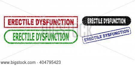 Erectile Dysfunction Grunge Seal Stamps. Flat Vector Distress Seal Stamps With Erectile Dysfunction